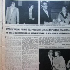 Coleccionismo de Revista Hola: RECORTE REVISTA HOLA Nº 1637 1976 ROGER VADIM, CARLOS LARRAÑAGA, GLORIA CÁMARA. Lote 226369360