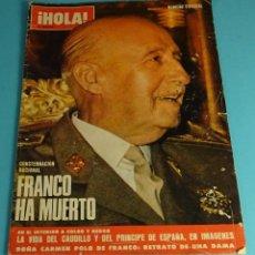 Coleccionismo de Revista Hola: REVISTA HOLA. FRANCO HA MUERTO - NÚMERO ESPECIAL NOVIEMBRE 1975. 100 PÁG. Lote 227060255
