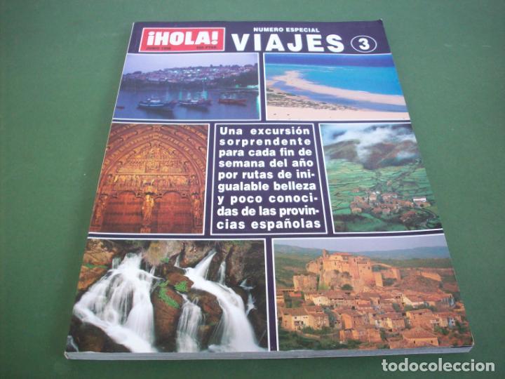 REVISTA HOLA - ESPECIAL VIAJES 3 ( JUNIO 1998 ) (Coleccionismo - Revistas y Periódicos Modernos (a partir de 1.940) - Revista Hola)