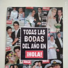 Coleccionismo de Revista Hola: ¡HOLA! TODAS LAS BODAS DEL AÑO 2002 JESULIN DE UBRIQUE Y CAMPANARIO, BELEN ESTEBAN EN PIE DE GUERRA. Lote 241332530