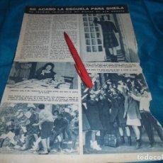 Collezionismo di Rivista Hola: RECORTE : SE ACABO LA ESCUELA PARA SHEILA. HOLA, MARZO 1963(#). Lote 242034535