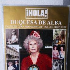 Coleccionismo de Revista Hola: DUQUESA DE ALBA. HOLA! NÚMERO EXTRAORDINARIO. UNA MUJER ÚNICA PROTAGONISTA DE UNA VIDA IRREPETIBLE. Lote 243681050