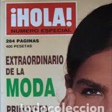 Coleccionismo de Revista Hola: REVISTA HOLA-NUMERO EXTRAORDINARIO DE LA MODA-INES SASTRE-PRIMAVERA-VERANO 1991. Lote 244624260