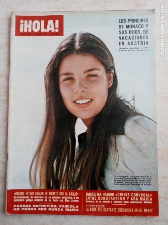 HOLA 1.442.AÑO 1972.MONACO.ONASSIA.FABIOLA.BODA JAIME MOREY ETC..ETC... (Coleccionismo - Revistas y Periódicos Modernos (a partir de 1.940) - Revista Hola)
