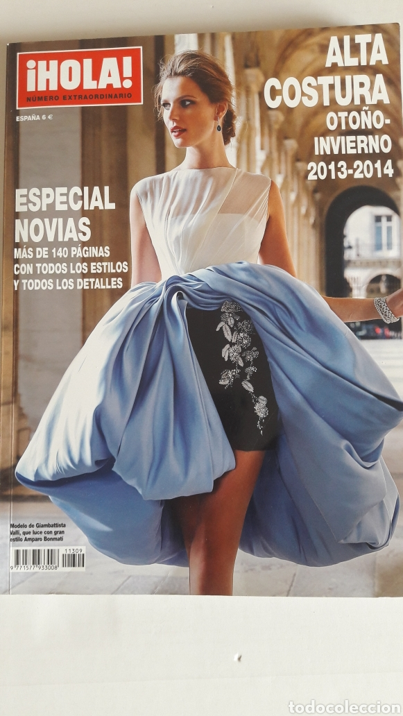 HOLA ALTA COSTURA OTOÑO-INVIERNO 2013-2014. ESPECIAL NOVIAS (Coleccionismo - Revistas y Periódicos Modernos (a partir de 1.940) - Revista Hola)
