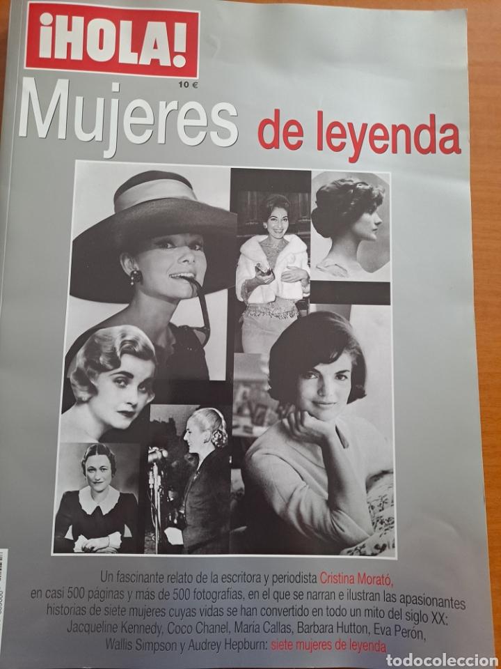 MUJERES DE LEYENDA, HOLA (Coleccionismo - Revistas y Periódicos Modernos (a partir de 1.940) - Revista Hola)
