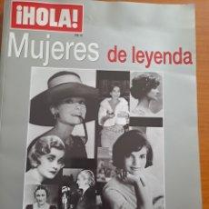 Coleccionismo de Revista Hola: MUJERES DE LEYENDA, HOLA. Lote 245530745