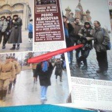 Coleccionismo de Revista Hola: RECORTE : PEDRO ALMODOVAR EN MOSCU. HOLA, DCMBRE 1990(#). Lote 246114375