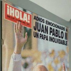 Coleccionismo de Revista Hola: REVISTA HOLA, ADIOS EMOCIONADO A JUAN PABLO II, UN PAPA INOLVIDABLE. Lote 251113485