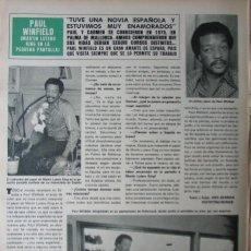 Coleccionismo de Revista Hola: RECORTE REVISTA HOLA N.º 1850 1980 PAUL WINFIELD. Lote 254801365
