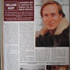 Coleccionismo de Revista Hola: RECORTE REVISTA HOLA N.º 2330 1989 WILLIAM HURT. RAQUEL WELCH. Lote 255658900