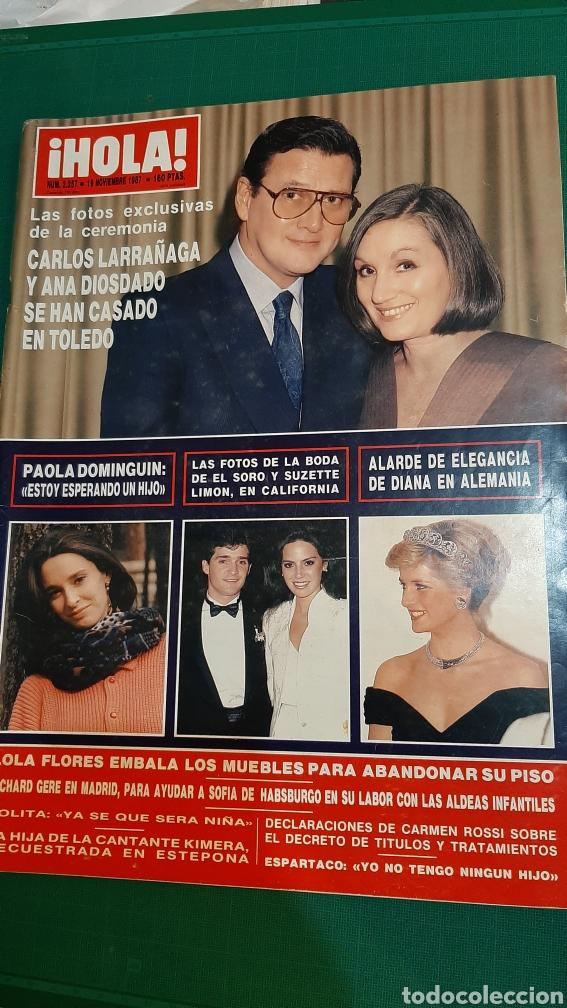 HOLA 2257 1987 CARLOS LARRAÑAGA /PAOLA DOMÍNGU8N/ DIANA GAKES ALEMANIA/LILA FLORES/RICHARD GERE/ (Coleccionismo - Revistas y Periódicos Modernos (a partir de 1.940) - Revista Hola)