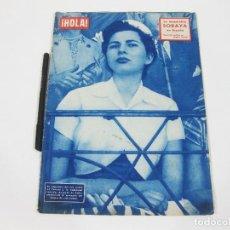 Coleccionismo de Revista Hola: REVISTA HOLA Nº 459 DE 13 DE JUNIO DE 1953. EMPERATRIZ SORAYA. Lote 257492975