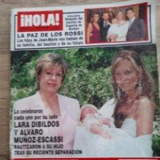 Coleccionismo de Revista Hola: HOLA 3281 LARA DIBILDOS JESULIN DE UBRIQUE PALOMO LINARES.JAVIER RIGAU. B.PITT.G.CLOONEY ETC.... Lote 262436215