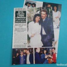 Coleccionismo de Revista Hola: SILVIA LEBLANC Y PEDRO LARRAGAÑA SE CASAN POR LO CIVIL EN GIBRALTAR- RECORTE 4 PAG - AÑO 1987. Lote 263094035