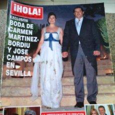 Coleccionismo de Revista Hola: REVISTA HOLA - Nº 3230 -- 28 DE JUNIO 2006 -- BODA DE CARMEN MARTINEZ BORDIU Y JOSE CAMPOS --. Lote 279405098
