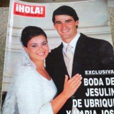 Coleccionismo de Revista Hola: REVISTA HOLA - Nº 3026 -- 8 DE AGOSTO 2002 -- BODA DE JESULIN Y MARIA JOSE CAMPANARIO --. Lote 279516453