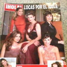 Coleccionismo de Revista Hola: REVISTA HOLA - Nº 3254 -- 13 DE DICIEMBRE 2006 -- LOCAS POR EL BAILE --. Lote 280082913