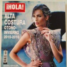 Coleccionismo de Revista Hola: REVISTA ¡HOLA! NÚMERO EXTRAORDINARIO ALTA COSTURA OTOÑO-INVIERNO 2015-2016 MODA NOVIAS CHANEL. Lote 283675818