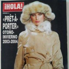 Coleccionismo de Revista Hola: REVISTA ¡HOLA! NÚMERO EXTRAORDINARIO PRET A PORTER OTOÑO-INVIERNO 2003-2004 MODA OSCAR DE LA RENTA. Lote 283677248
