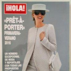 Coleccionismo de Revista Hola: REVISTA ¡HOLA! NÚMERO EXTRAORDINARIO PRET A PORTER PRIMAVERA-VERANO 2016 MODA ÓSCAR DE LA RENTA DIOR. Lote 283681063