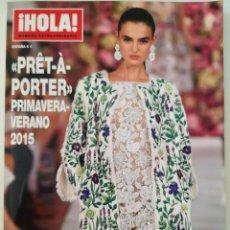 Coleccionismo de Revista Hola: REVISTA ¡HOLA! NÚMERO EXTRAORDINARIO PRET A PORTER PRIMAVERA-VERANO 2015 MODA DOLCE & GABBANA. Lote 283681688