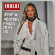 Coleccionismo de Revista Hola: REVISTA ¡HOLA! NÚMERO EXTRAORDINARIO PRET A PORTER PRIMAVERA-VERANO 2017 MODA CHANEL DIOR. Lote 283682218