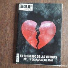 Coleccionismo de Revista Hola: REVISTA HOLA, NÚMERO 3.112, 25 MARZO 2004, EN RECUERDO DE LAS VICTIMAS DEL 11 MARZO 2004. Lote 292939963
