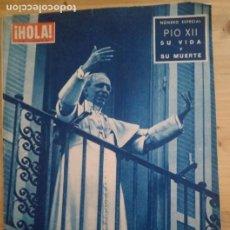 Coleccionismo de Revista Hola: REVISTA HOLA Nº 738 - OCTUBRE 1958 - NUMERO ESPECIAL PIO XII. Lote 294462623