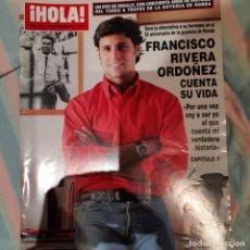 Coleccionismo de Revista Hola: REVISTA HOLA NUMERO 3241 FRANCISCO RIVERA. Lote 294974778