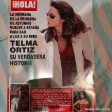 Coleccionismo de Revista Hola: REVISTA HOLA NUMERO 3311 TELMA ORTIZ. Lote 294975663
