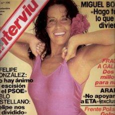 Coleccionismo de Revista Interviú: REVISTA INTERVIU Nº 176 - 1979 - MIGUEL BOSE - FELIPE GONZALEZ - PABLO CASTELLANO - PAULA PATTIER. Lote 23346998