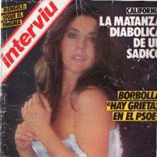 INTERVIU, AÑO 1985 N 475 ENTREVISTA RAPHAEL CHARO LOPEZ SE QUERELLA CON LA DIRECCION DE INTERVIU