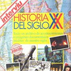 Coleccionismo de Revista Interviú: INTERVIU: HISTORIA DEL SIGLO XX. Lote 17369361