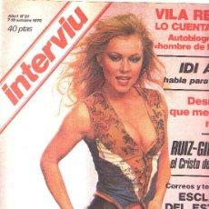 Coleccionismo de Revista Interviú: INTERVIU - N 21 1976 - VILA REYES - IDI AMIN - TUIZ-GIMENEZ - LANDRU - BORGES. Lote 25617211