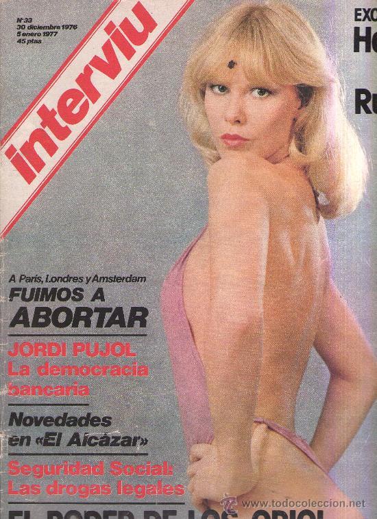 INTERVIU - N 33 - 1976 - JORDI PUJOL - ALCAZAR - EL PODER DE LOS ORIOL - EL RUBIO (Coleccionismo - Revistas y Periódicos Modernos (a partir de 1.940) - Revista Interviú)