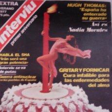 Coleccionismo de Revista Interviú: .INTERVIU - EXTRA VERANO 1977 - PRIMER ANIVERSARIO - NORA / NADIA MORALES / ILONA STALLER. Lote 30313669
