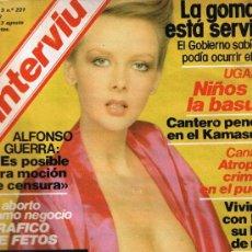 Collectionnisme de Magazine Interviú: REVISTA INTERVIU - Nº 221 - LAURA ANTONELLI - LOS URQUIJO - BORJ - UGANDA. Lote 33019005