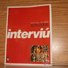 Coleccionismo de Revista Interviú: INTERVIÚ. ESPECIAL 20 AÑOS 1976-2006. Lote 35787420
