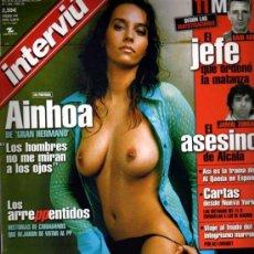 Coleccionismo de Revista Interviú: INTERVIU AINHOA DE GRAN HERMANO. Lote 36071376