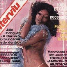 Coleccionismo de Revista Interviú: REVISTA INTERVIU Nº 113 AÑO 1978. CHICAS: MÓNICA, PIEL INACCESIBLE. INGRID Y ERIKA, DE AQUÍ A AMÉRIC. Lote 36142181