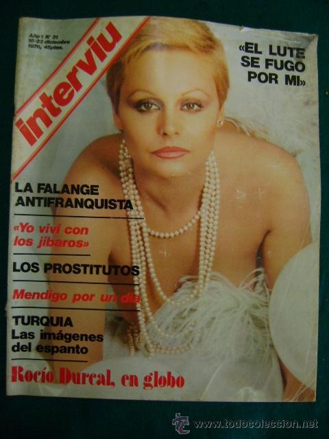 INTERVIU AÑO 1 Nº 31, 1976. ROCIO DURCAL, LUISA, CARRILLO, NARCISO PERALES (Coleccionismo - Revistas y Periódicos Modernos (a partir de 1.940) - Revista Interviú)