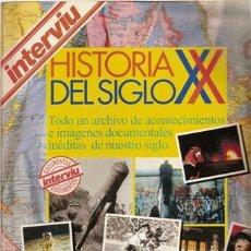 Coleccionismo de Revista Interviú: INTERVIU, HISTORIA DEL SIGLO XX. Lote 36641914