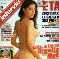 Coleccionismo de Revista Interviú: INTERVIU AÑO 2006 LA HIJA DE ORNELLA MUTI. Lote 37611619