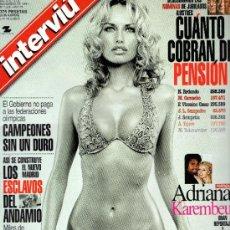 Coleccionismo de Revista Interviú: INTERVIU AÑO 1999 ADRIANA KAREMBEU + JUBILADOS ILUSTRES. Lote 37611692