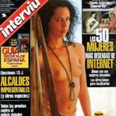 Coleccionismo de Revista Interviú: INTERVIU AÑO 1999 PRECINTADA LAS 50 MUJERES MÁS DESEADAS DE INTERNET. Lote 37611735