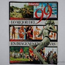 """Coleccionismo de Revista Interviú: REVISTA INTERVIU """"LO MEJOR DEL 99 EN IMÁGENES EXCLUSIVAS"""". Lote 40165859"""