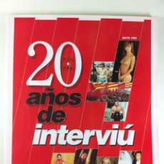 Coleccionismo de Revista Interviú: NUMERO ESPECIAL INTERVIU 20 AÑOS 260 PAGINAS (1996). Lote 41069544