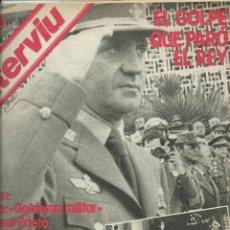 Coleccionismo de Revista Interviú: INTERVIU EL GOLPE DE TEJERO PARADO POR EL REY. Lote 42483886
