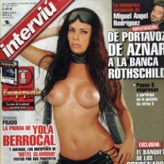 Coleccionismo de Revista Interviú: INTERVIU 1405 PRADO LA PRIMA DE YOLA BERROCAL, MIGUEL ANGEL RODRIGUEZ, IRAK, . Lote 46517572